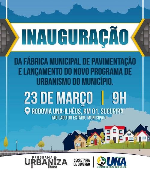 Prefeitura de Una inaugura fábrica municipal de pavimentação nesta sexta (23)