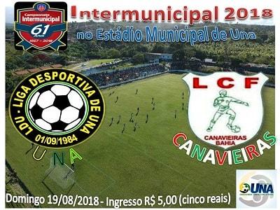 Intermunicipal 2018: Seleção de Una X seleção de Canavieiras neste domingo (19)