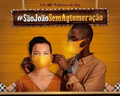Campanha de conscientização em Una: São João sem Aglomeração